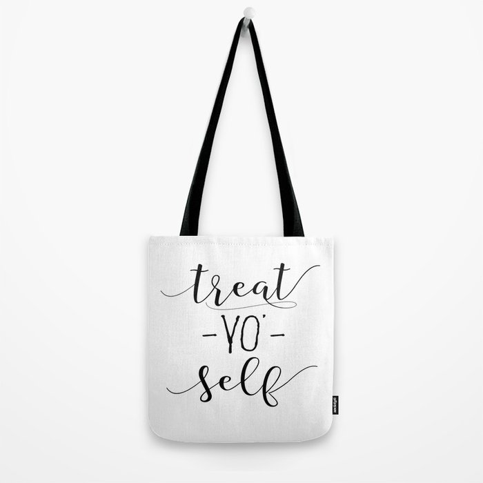 Treat Yo Self, Funny Quote Wall Art, Printable Wall Hanging Tote Bag