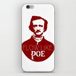 Flow like Poe iPhone Skin