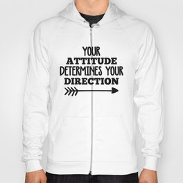 Your Direction Life Quote Hoody