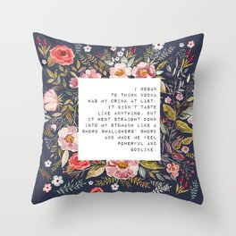Vodka was my drink - S. Plath Collection Throw Pillow