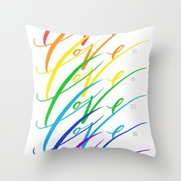 Love is Love! Throw Pillow