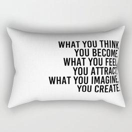 what you imagine, you create. Rectangular Pillow