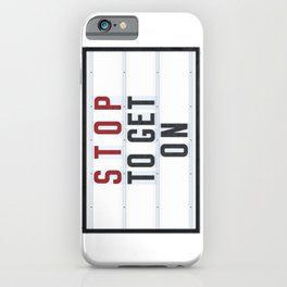 STOP to get ON - Typo iPhone Case