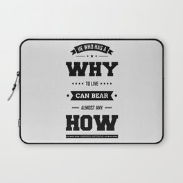 Lab No. 4 He Who Has A Why Friedrich Nietzsche Inspirational Quote Laptop Sleeve