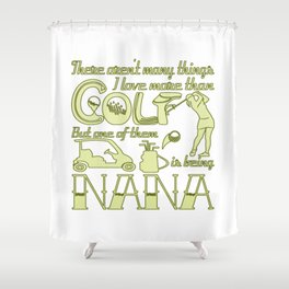 Golf Nana Shower Curtain