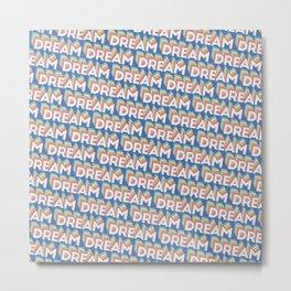 'Dream' Trendy Rainbow Text Pattern (Blue) Metal Print
