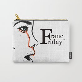Franc Friday - When You See It Carry-All Pouch