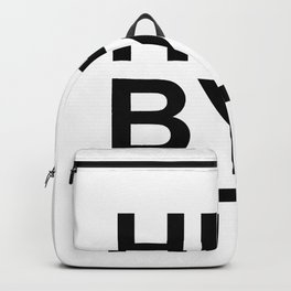 Hi... Bye! #society6 #decor #buyart #artprint Backpack