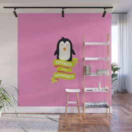 Cuteness is my Superpower Penguin T-Shirt Dh6a6 Wall Mural