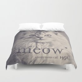 Famous Quotes #2 (anonymous cat, 1952) Duvet Cover