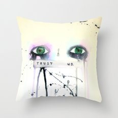 Trust Us Throw Pillow