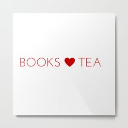 Books Love Tea Red Lettering with Red Heart Metal Print