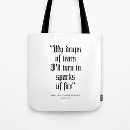 William Shakespeare Quote Tote Bag
