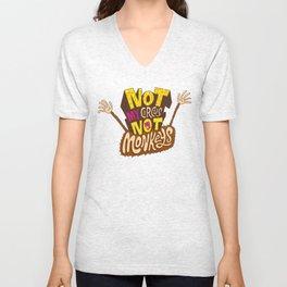 Not My Circus, Not My Monkeys Unisex V-Neck