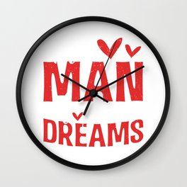 The Man Of Your Dreams Valentines Day Hearts Wall Clock