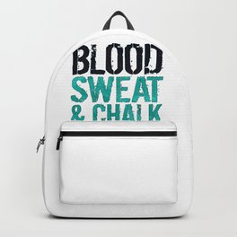 Blood Sweat Chalk Athletic Gift Backpack