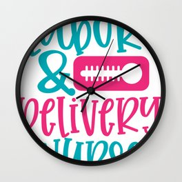 New Nurse Gift Labor and Delivery Nurse Wall Clock