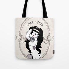 THICK-CHIX Tote Bag