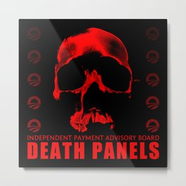 Death Panels Metal Print