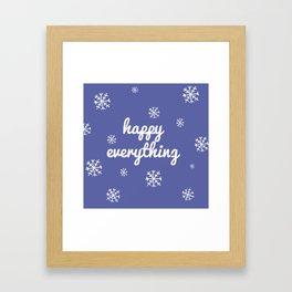 Happy Everything Framed Art Print