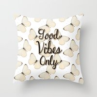 good vibes Throw Pillows featuring Vibes by Bananarific