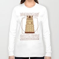 dalek Long Sleeve T-shirts featuring Vitruvian Dalek by Studio Fibonacci