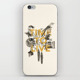 Time to live iPhone Skin