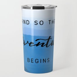 Smoky Mountains -  And So The Adventure Begins Travel Mug
