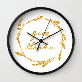 Give thanks crown lettering design Wall Clock