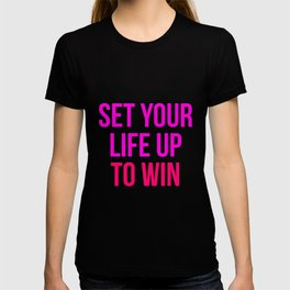 Set Your Life Up To Win Motivational Design T-shirt