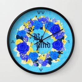 Flower wreath | Be kind Wall Clock