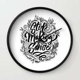 Stop making sense floral Wall Clock