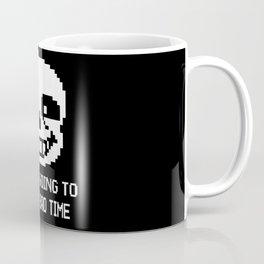Sans bad time Coffee Mug