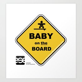 Baby on the board Art Print