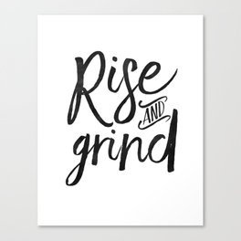 RISE AND GRIND, Bedroom Decor,Bedroom Wall Art,Home Decor,Motivational Quote,Rise And Shine Sign,Quo Canvas Print