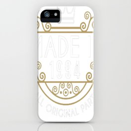Made-In-1994-All-Original-Parts-Birthday-Gift iPhone Case