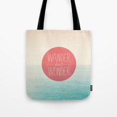 Wander don't Wonder Tote Bag