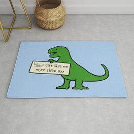 Your Cat Likes Me More Than You (T-Rex) Rug