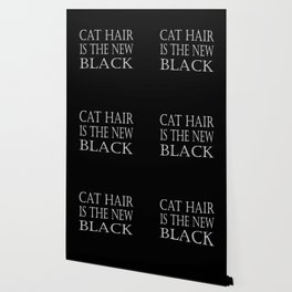 Cat Hair Is The New Black Wallpaper