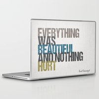 kurt vonnegut Laptop & iPad Skins featuring Everything was beautiful and nothing hurt – Kurt Vonnegut quote Slaughterhouse Five by MissQuote