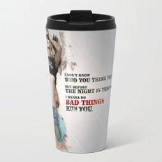 Bad Things Travel Mug