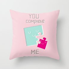 You Complete Me Throw Pillow