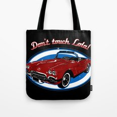 Don't Touch Lola Tote Bag