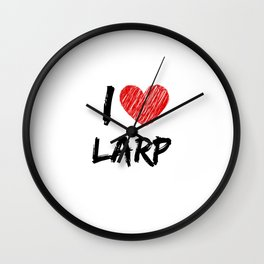 I Love LARP Wall Clock