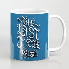 The Last J. Die Coffee Mug