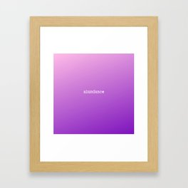 Beautiful purple ombre  decorative design with inspirational quotes and sayings Framed Art Print