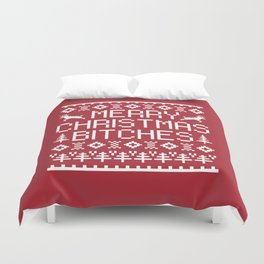 Merry Christmas Bitches Funny Xmas Quote Duvet Cover