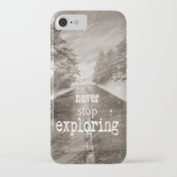 "never stop exploring iPhone & iPod Cases featuring ""Never stop exploring ... forests"" by Guido Montañés"