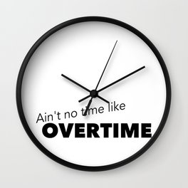Overtime Wall Clock