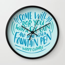 Woody Guthrie on How People Rob You Wall Clock